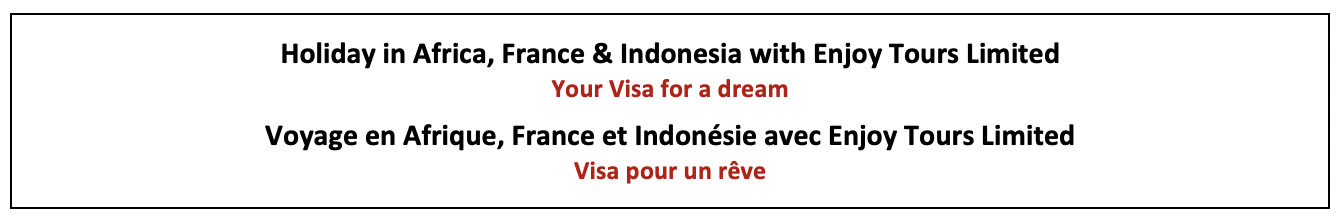 Enjoy Tours Limited Holiday in Africa France and Indonesia