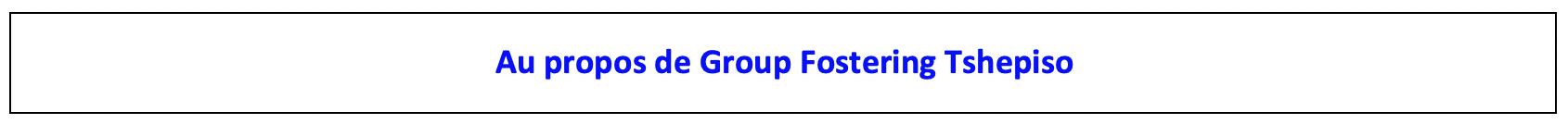 Enjoy Africa Tours Au propos de Group Fostering
