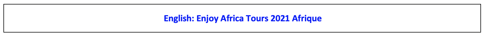 Enjoy Africa Tours English 2021